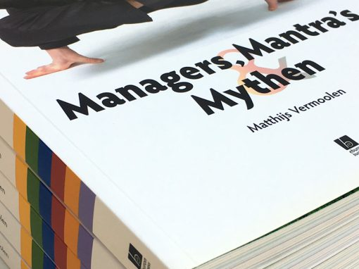 Manager's, Mantras Mythen en
